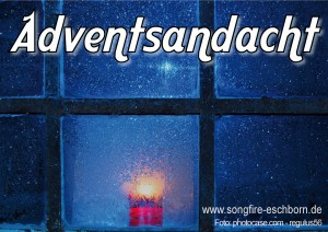 Adventsandacht mit Songfire 2010